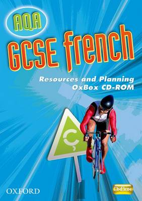 AQA GCSE French Resources and Planning Oxbox CD-ROM by Daniele Bourdais