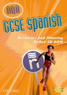 AQA GCSE Spanish Resources and Planning Oxbox CD-ROM by Isabel Alonso de Sudea