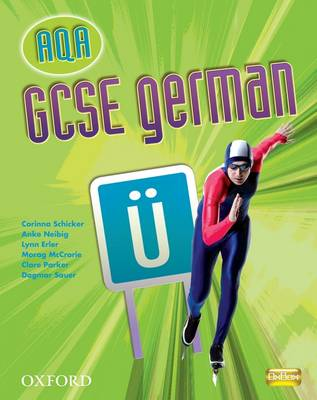 GCSE German for AQA: Evaluation Pack by Corinna Schicker