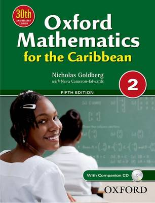 Oxford Mathematics for the Caribbean 2 by Nicholas Goldberg, Neva Cameron-Edwards