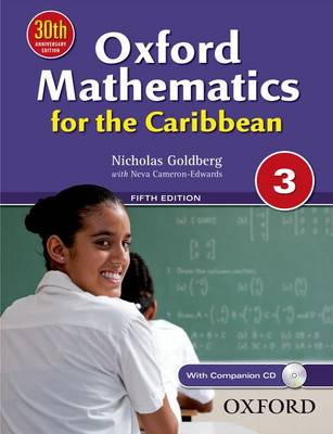 Oxford Mathematics for the Caribbean 3 by Nicholas Goldberg, Neva Cameron-Edwards