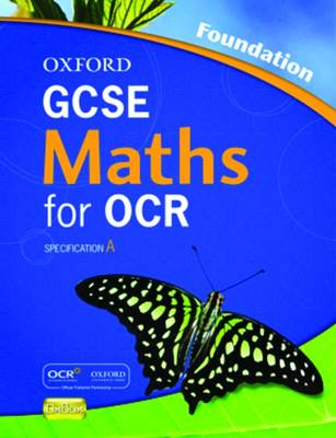 Oxford GCSE Maths for OCR: Evaluation Pack by Jayne Kranat, Michael R. Heylings, Marguerite Appleton, Clare Plass