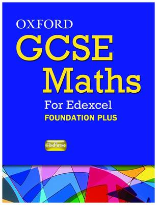 Oxford GCSE Maths for Edexcel: Specification A (linear) Evaluation Pack by Marguerite Appleton, Dave Capewell, Geoff Fowler, Derek Huby