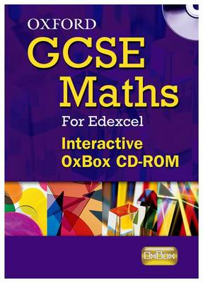 Oxford GCSE Maths for Edexcel: Interactive Oxbox CD-ROM by Various Authors
