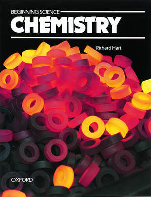 Beginning Science Chemistry by Richard Hart