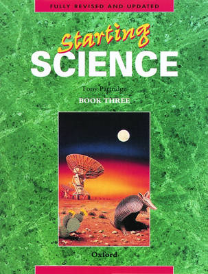 Starting Science: Student Book 3 by Tony Partridge, Alan Fraser, Ian Gilchrist
