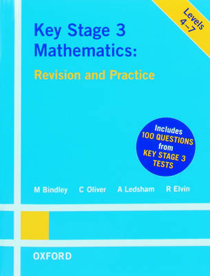 Key Stage 3 Mathematics by Mark Bindley, C. Oliver, A. Ledsham, R. Elvin