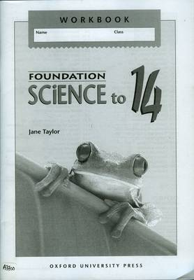 Foundation Science to 14 Workbook by Jane Taylor, Stephen Pople
