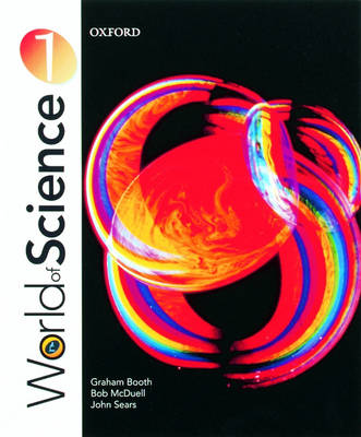 World of Science Students' Book by Graham Booth, Bob McDuell, John Sears