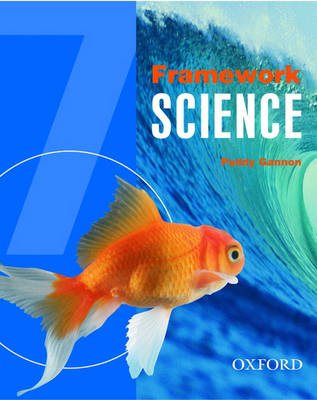 Framework Science: Students' Book Year 7 by Paddy Gannon