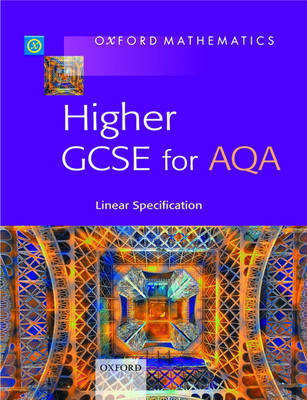 Oxford Mathematics Higher GCSE for AQA by Peter McGuire