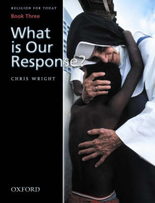 Religion for Today What is Our Response by Chris Wright