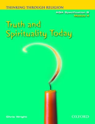 Thinking Through Religion Truth and Spirituality by Chris Wright