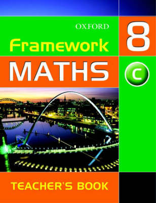 Framework Maths: Year 8 Core Teacher's Book by David Capewell