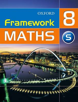 Framework Maths: Y8: Year 8 Support Student's Book by David Capewell