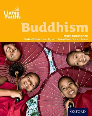 Living Faiths Buddhism Student Book by Mark Constance