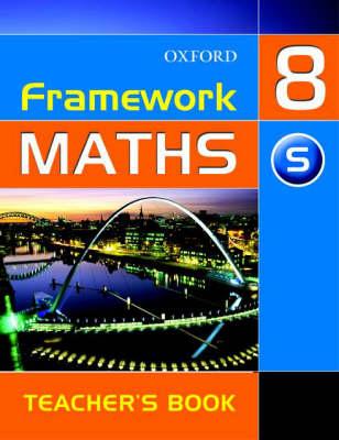 Framework Maths: Year 8 Support Teacher's Book by David Capewell