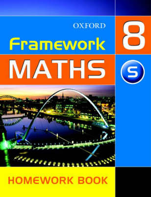 Framework Maths: Y8: Year 8 Support Homework Book by David Capewell