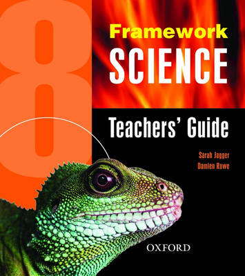 Framework Science Teacher's Book by Damian Rowe, Sarah Jagger