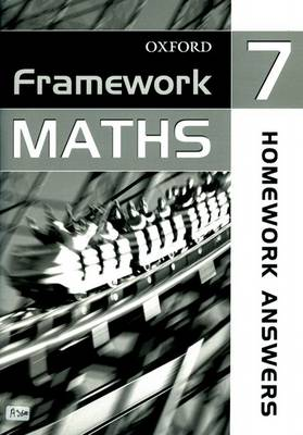 Framework Maths: Year 7: Homework Answer Book by David Capewell