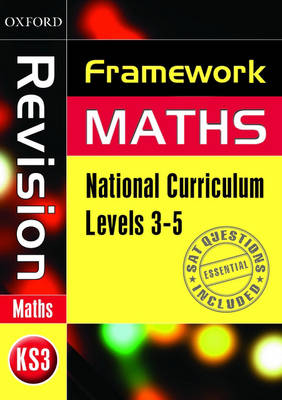 Framework Maths: Level 3-5 Revision Book by David Capewell, Jayne Kranat, Peter Mullarkey