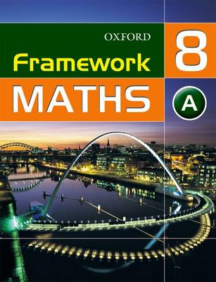 Framework Maths: Year 8: Access Students' Book by Ray Allan, Martin T. Williams, Claire Perry