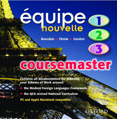 Equipe Nouvelle: Parts 1-3: Coursemaster CD by Daniele Bourdais, Sue Finnie, Anna Lise Gordon