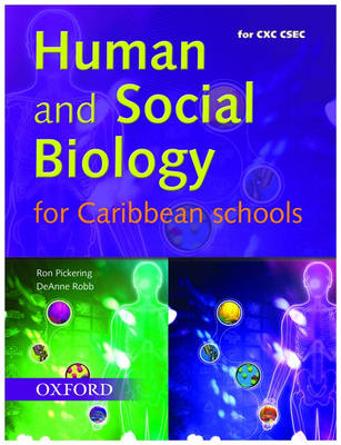 Human and Social Biology for Caribbean Schools by Ron Pickering, Deanne Robb