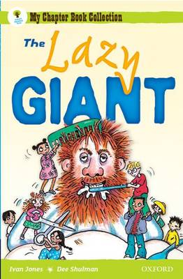 Oxford Reading Tree: All Stars: Pack 1A: the Lazy Giant by Ivan Jones