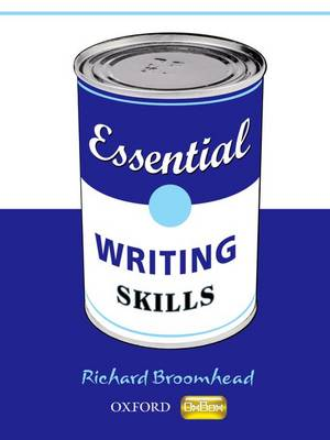 Essential Skills: Essential Writing Skills by Richard Broomhead