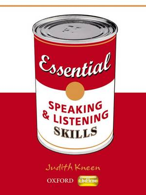 Essential Skills: Essential Speaking and Listening Skills by Judith Kneen