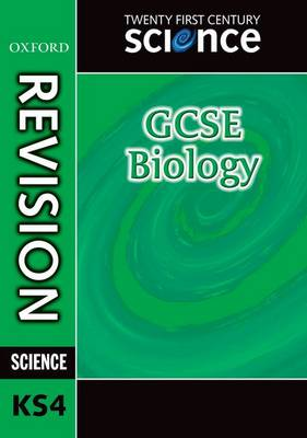 Twenty First Century Science: GCSE Biology Revision Guide by Philippa Gardom Hulme, Jean Martin