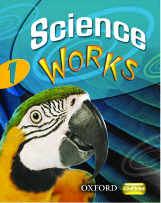 Science Works: 1: Evaluation Pack by Gardom Hulme