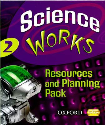 Science Works: 2: Resources and Planning Pack by Perry