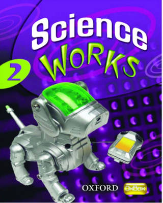 Science Works: 2: Evaluation Pack by Gardom Hulme
