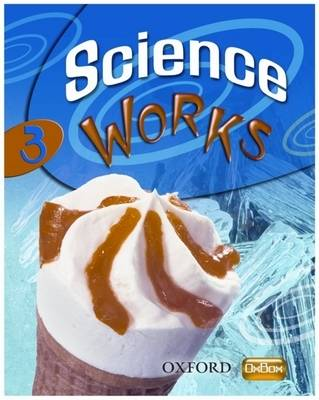 Science Works: 3: Evaluation Pack by Gardom Hulme