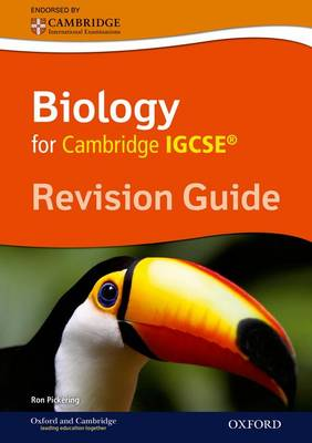 Cambridge Biology IGCSE Revision Guide by Ron Pickering