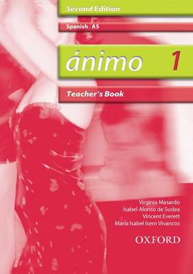 Animo: 1: AS Teacher's Book Teacher's Book : Spanish AS by Virginia Masardo
