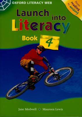 Launch into Literacy: Level 4: Students' Book 4 by Jane Medwell, Maureen Lewis