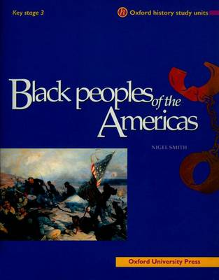 Black Peoples of the Americas by Nigel Smith