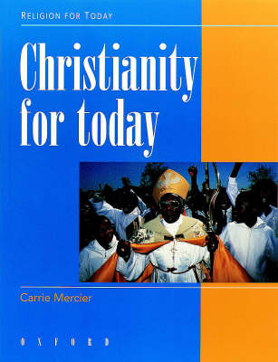 Christianity for Today by Carrie Mercier