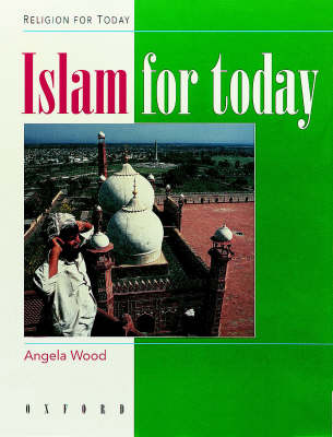 Islam for Today by Angela Wood