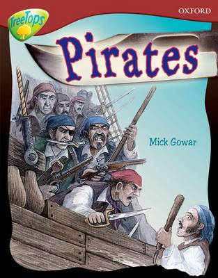 Oxford Reading Tree: Level 15: Treetops Non-Fiction: Pirates by Mick Gowar
