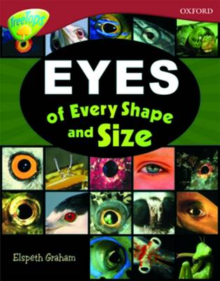 Oxford Reading Tree Level 15: Treetops Non-Fiction Eyes of Every Shape and Size by Oxford Reading Tree