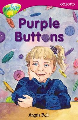 Oxford Reading Tree: Level 10: Treetops More Stories A: Purple Buttons by Angela Bull, Susan Gates, Michaela Morgan, Rita Ray