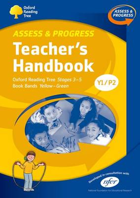 Oxford Reading Tree: Y1/P2: Assess and Progress: Teacher's Handbook by Kate Ruttle