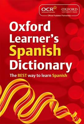 OCR Oxford Learner's Spanish Dictionary by Oxford Dictionaries