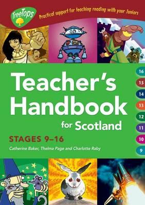 Oxford Reading Tree: Treetops Teacher's Handbook Scotland by Catherine Baker, Thelma Page, Charlotte Raby