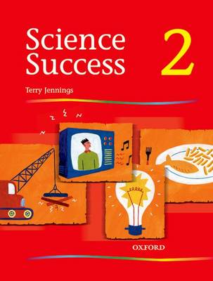 Science Success: Level 2: Pupils' Book 2 by Terry Jennings