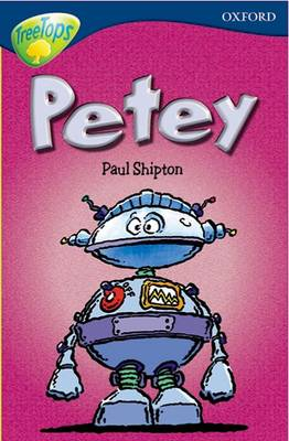 Oxford Reading Tree: Level 14: Treetops New Look Stories: Petey by James Riordan, Paul Shipton, Nick Warburton, David Clayton